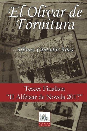 El Olivar de Fornitura por Alfonso Cantador Alias