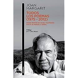 Todos los poemas (1975-2012): Desde Restos de aquel naufragio hasta Se pierde la señal (Contemporánea)