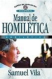 Manual de homilética (Curso de Formacion Ministerial: Estudio Biblico)