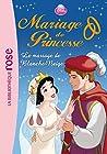 Mariage de Princesse 07 - Le mariage de Blanche-Neige - Walt Disney