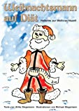 Weihnachtsmann auf Diät: Heiteres zur Weihnachtszeit