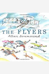 The Flyers by Allan Drummond (2003-09-06) Hardcover