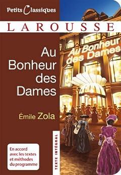 Au Bonheur des Dames (Petits Classiques Larousse t. 67) par [Zola, Émile]