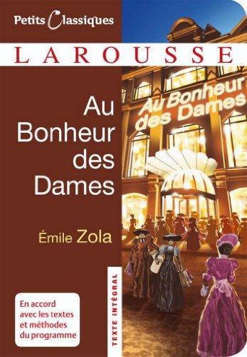 Au Bonheur des Dames (Petits Classiques Larousse t. 67)