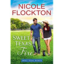 Sweet Texas Fire (Sweet Texas Secrets Book 2) (English Edition)