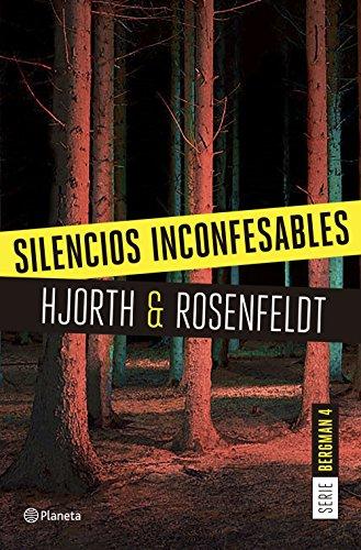 Silencios inconfesables (Serie Bergman 4) de [Hjorth, Michael]