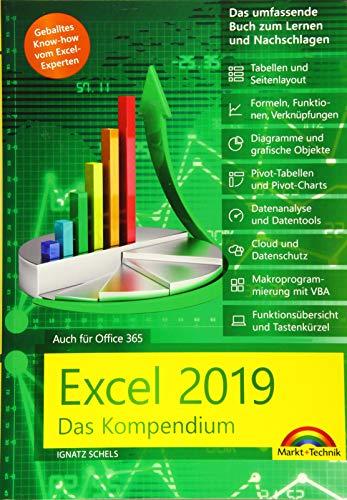 Excel 2019 - Das umfassende Kompendium. Komplett in Farbe. Grundlagen, Praxis, Formeln, VBA, Diagramme und viele praktische Beispiele: Auch für Office 365