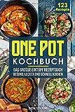 One Pot Kochbuch-Das große Eintopf Rezeptbuch mit 123 Rezepten-gesund, lecker und schnell kochen - Bon Vivant