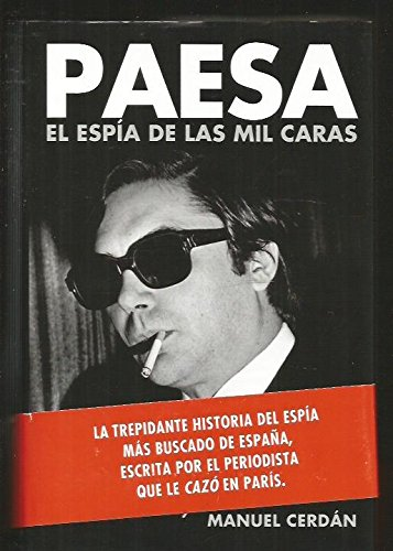 Paesa: El espia de las mil caras / The Spy with a Thousand Faces