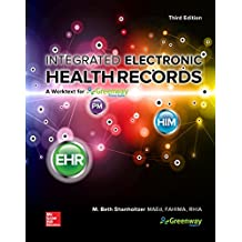 Integrated Electronic Health Records: A Worktext for Greenway Prime Suite