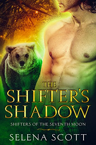 (Shifters Of The Seventh Moon Book 1) (English Edition) ()