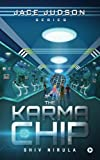 #8: The Karma Chip (Jace Judson Series)