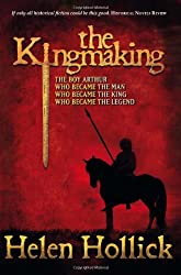 The Kingmaking (Pendragon's Banner Trilogy)