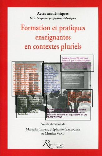 Formation et pratiques enseignantes en contextes pluriels