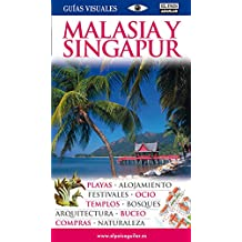 Malasia y Singapur (Guías Visuales) (GUIAS VISUALES)