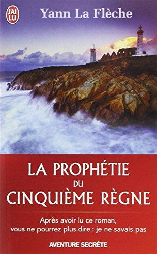 La prophétie du cinquième règne