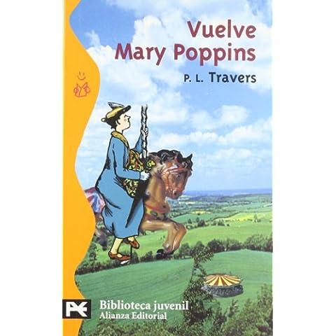 Vuelve Mary Poppins (El Libro De Bolsillo - Bibliotecas Temáticas - Biblioteca Juvenil)