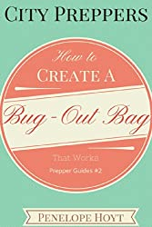 City Preppers: How to Create a Bug Out Bag That Works (Prepper Guides Book 2) (English Edition)