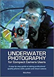 Best Underwater Camera For Divings - Underwater Photography: A Step-by-step Guide to Taking Professional Review
