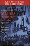 Image de 35 grandes affaires criminelles en France depuis 1900