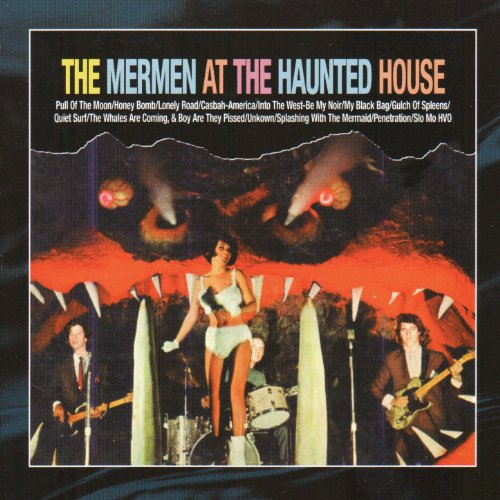 The Mermen At The Haunted House