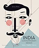 India Contemporary Design: Fashion, Graphics, Interiors