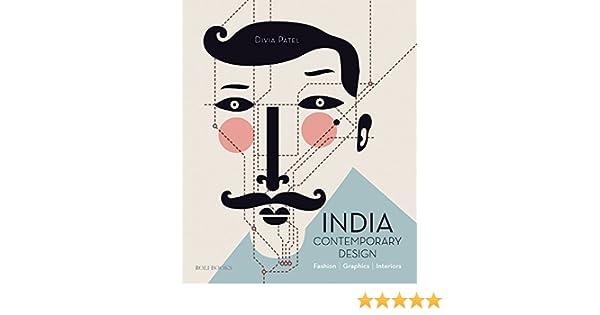 India Contemporary Design Fashion Graphics Interiors Amazon Co Uk Divia Patel Books