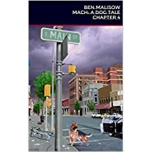 Mach - Chapter 4: A Dog Tale
