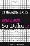 The Times Killer Su Doku, Book 12