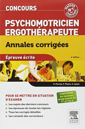 Concours Psychomotricien Ergothérapeute Annales corrigées: Epreuve écrite