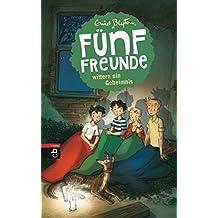 Fünf Freunde wittern ein Geheimnis (Einzelbände 15)