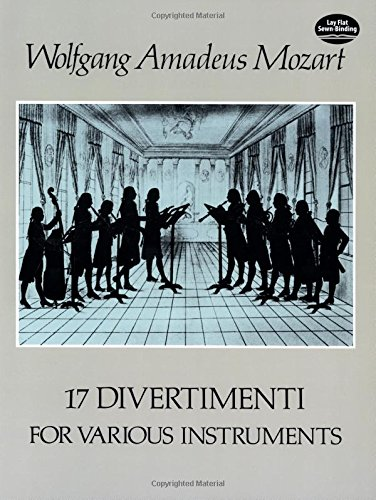 17 Divertimenti for Various Instruments (Dover study & playing editions) (Dover Music Scores)