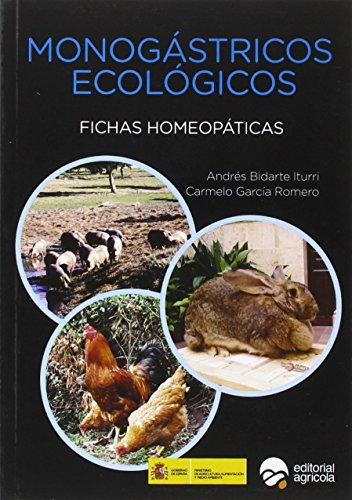 Descargar Libro MONOGASTRICOS ECOLOGICOS: FICHAS HOMEOPATICAS de ANDRES BIDARTE ITURRI