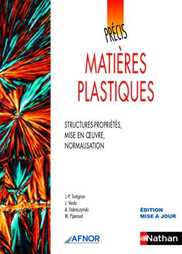 Précis de matières plastiques par Jean-Pierre Trotignon
