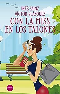 Con la miss en los talones par Inés Sainz