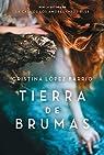 Tierra De Brumas par Lopez Barrio