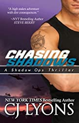 CHASING SHADOWS: Shadow Ops, Book #1 (Volume 1) by CJ Lyons (2014-03-08)