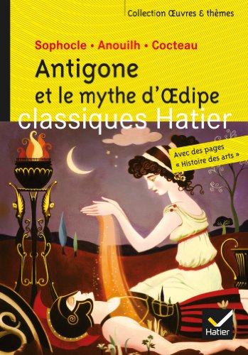 Antigone et le mythe d'Oedipe - Oeuvres & thèmes (3e)