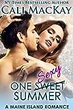 One Sweet Summer: One Sexy Summer (A Maine Island Romance Book 1)