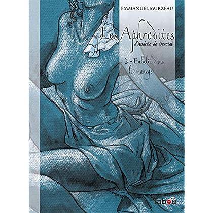 Les Aphrodites, Tome 3 : Eulalie dans le manège