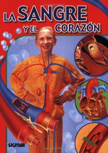 Sangre y corazon/Blood and heart (Cuerpo y Salud/Body and Health) por Delia M. G. De Acuna