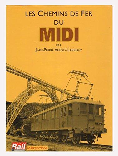 Les chemins de fer du Midi