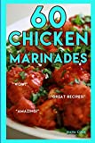 60 Chicken Marinades
