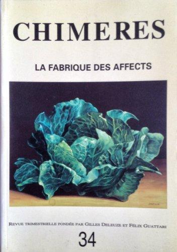 Revue - Chimères n° 34 automne 1998: la fabrique des affects