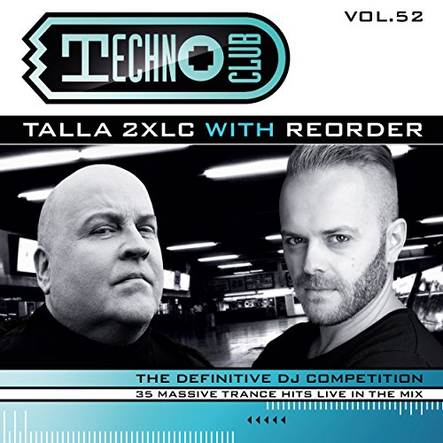 VA - Techno Club Vol. 52 Talla 2XLC With Reorder - 2CD - FLAC - 2017 - VOLDiES Download