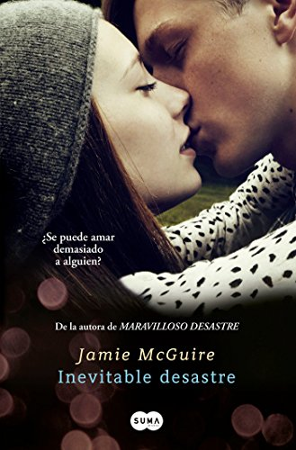 Inevitable Desastre / Walking Disaster por Jamie Mcguire