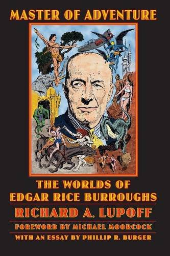 Master of Adventure: The Worlds of Edgar Rice Burroughs (Bison Frontiers of Imagination series)
