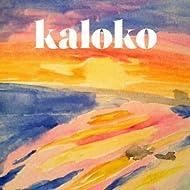 Kaloko EP 2013