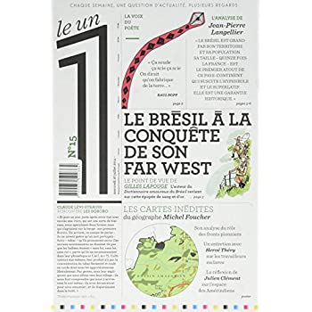 Le 1 - n°15 - Le Brésil à la conquête de son Far West