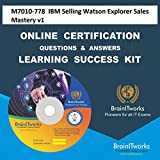 M7010-778 IBM Selling Watson Explorer Sales Mastery v1Certification Online Learning Made Easy